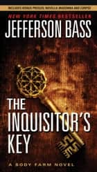 The Inquisitor's Key ebook by Jefferson Bass