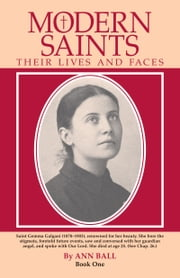 Modern saints: Their Lives and Faces (Book 1) ebook by Ann Ball