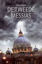 De tweede messias ebook by Glenn Meade