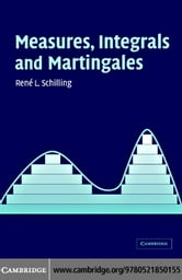 Measures, Integrals and Martingales ebook by Schilling,Ren © L.