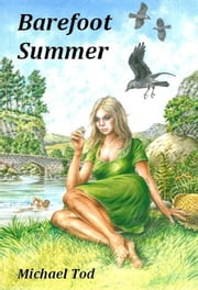 Barefoot Summer ebook by Michael Tod