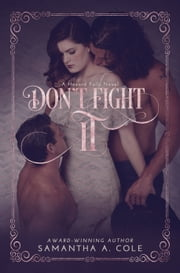 Don't Fight It - Hazard Falls Book 1 ebook by Samantha A. Cole