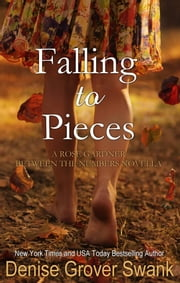 Falling to Pieces (Rose Gardner #3.5) - Rose Gardner ebook by Denise Grover Swank