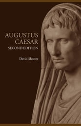 Augustus Caesar ebook by Shotter, David