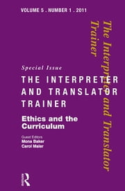 Ethics and the Curriculum - Critical perspectives ebook by Mona Baker,Carol Maier