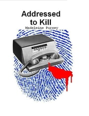 Addressed to Kill ebook by Madeleine Pursey