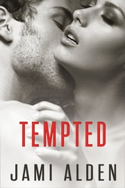 Tempted ebook by Jami Alden