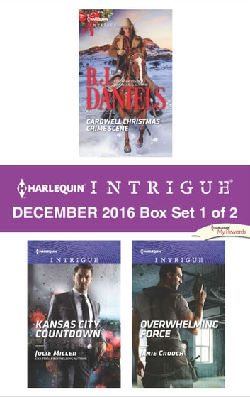 Harlequin Intrigue December 2016 - Box Set 1 of 2 - An Anthology 電子書 by B.J. Daniels,Julie Miller,Janie Crouch