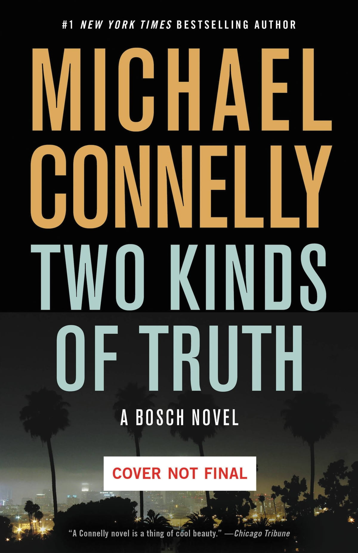 Two Kinds Of Truth Ebook By Michael Connelly  9780316225915  Rakuten Kobo