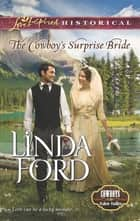 The Cowboy's Surprise Bride ebook by Linda Ford