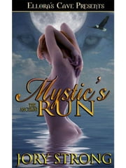 Mystic's Run (The Angelini, Book Three) ebook by Jory Strong
