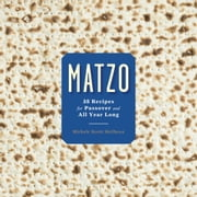 Matzo - 35 Recipes for Passover and All Year Long ebook by Michele Streit Heilbrun,David Kirschner