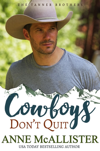 Cowboys Don't Quit ebook by Anne McAllister