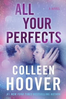 All Your Perfects ebook by Colleen Hoover