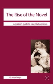 The Rise of the Novel ebook by Dr Nicholas Seager