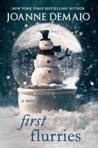 First Flurries ebook by Joanne DeMaio