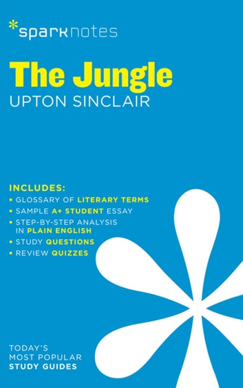 The Jungle SparkNotes Literature Guide ebook by SparkNotes,Upton Sinclair