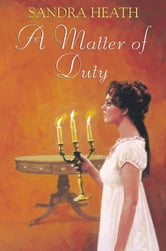 A Matter of Duty ebook by Sandra Heath