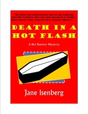 Death in a Hot Flash ebook by Jane Isenberg