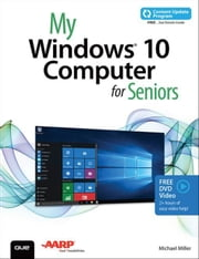 My Windows 10 Computer for Seniors (includes Content Update Program) ebook by Miller, Michael