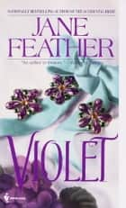 Violet ebook by Jane Feather