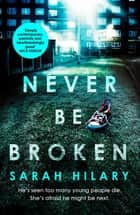 Never Be Broken (D.I. Marnie Rome 6) ebook by