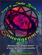 Sage's Little Book of Enneagrams ebook by ConsultTheSage.Com