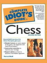 The Complete Idiot's Guide to Chess, 2e ebook by Patrick Wolff