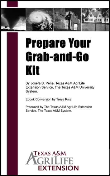 Prepare Your Grab-and-Go Kit ebook by Texas A&M AgriLife Extension Service