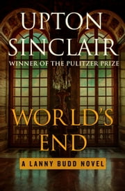 World's End ebook by Upton Sinclair