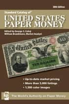 Standard Catalog of U.S. Paper Money ebook by William Brandimore,George S. Cuhaj