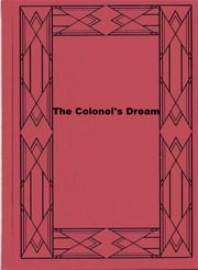 The Colonel's Dream ebook by Charles W. Chesnutt