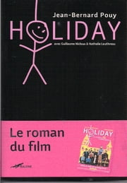 Holiday ebook by Jean-Bernard Pouy,Guillaume Nicloux,Nathalie Leuthreau