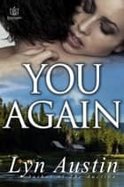 You Again ebook by Lyn Austin