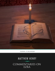 Commentaries on Ezra ebook by Matthew Henry