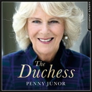 The Duchess: The Untold Story – the explosive biography, as seen in the Daily Mail audiobook by Penny Junor