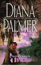 September Morning (Mills & Boon M&B) ebook by Diana Palmer