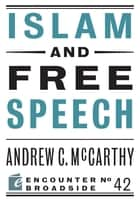 Islam and Free Speech ebook by Andrew C McCarthy