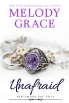 Unafraid ebook by Melody Grace