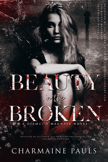 Beauty in the Broken - A Diamond Magnate Novel ebook by Charmaine Pauls