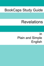 The Book of Revelation in Plain and Simple English ebook by BookCaps