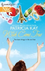 Wish Come True ebook by Patricia Kay