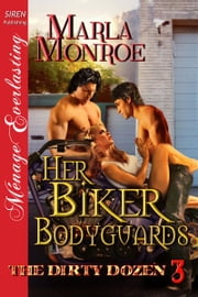 Her Biker Bodyguards ebook by Monroe, Marla