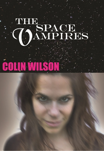 The Space Vampires ebook by Colin Wilson