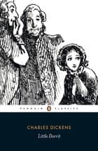 Little Dorrit ebook by Charles Dickens, Helen Small, Stephen Wall