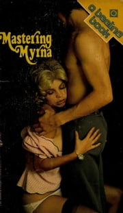 Mastering Myrna ebook by Scott Campbell