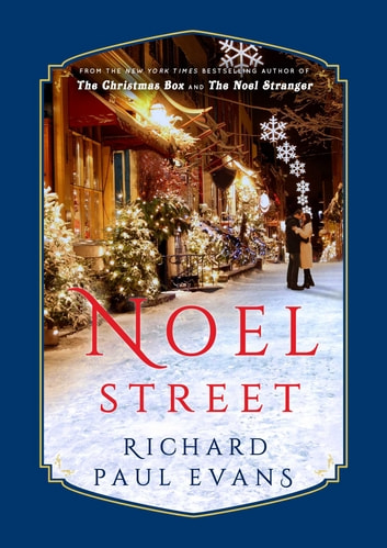 Noel Street ebook by Richard Paul Evans