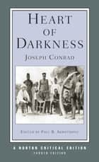 Heart of Darkness (Fourth Edition) (Norton Critical Editions) ebook by Joseph Conrad