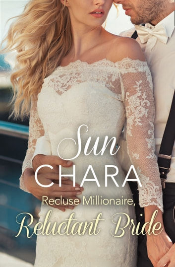 Recluse millionaire reluctant bride ebook by sun chara recluse millionaire reluctant bride ebook by sun chara fandeluxe Document
