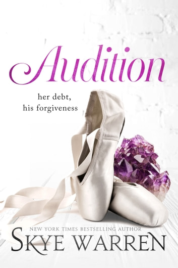 Audition ebook by Skye Warren